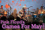 Games For May, Pink Floyd 40th anniversary tribute